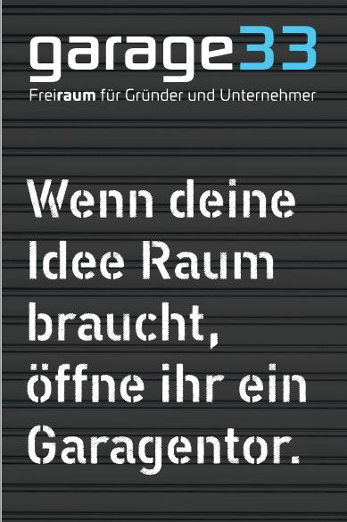 Garage 33 - Claim & Headline-Konzept für die Paderborner Gründergarage